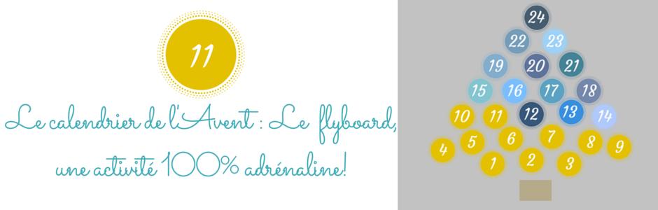 Le calendrier de l'Avent : Le Flyboard 100% sensation!